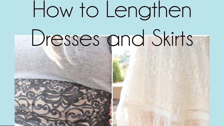 How to Lengthen Dresses & Skirts | RemiiRoo
