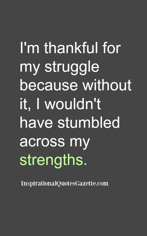 Inspirational Quote about Life and Strength - Visit us at InspirationalQuotesGazette.com for the best inspirational quotes!