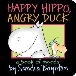 Happy Hippo Angry Duck - Sandra Boynton - un livre sur les émotions