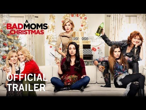 A Bad Moms Christmas | Official Trailer | In Theaters November 3, 2017 -- A BAD MOMS CHRISTMAS follows our three under-appreciated and over-burdened women as they rebel against the challenges and expectations of the Super Bowl for moms: Christmas [...] Starring Mila Kunis, Kristen Bell, Kathryn Hahn, Christine Baranski, Susan Sarandon, Cheryl Hines, Jay Hernandez, Wanda Sykes, Peter Gallagher, Justin Hartley, Oona Laurence | STX Entertainment