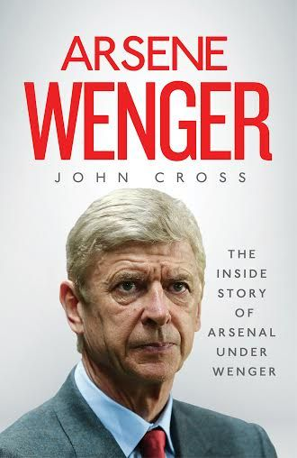 I'm delighted to announce I've got a book out next month. It's on Arsene Wenger and the story of his Arsenal career