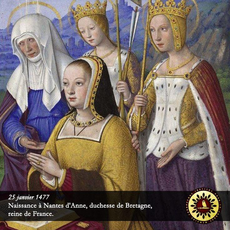 #Éphéméride : 25 janvier 1477, naissance à Nantes d'Anne, duchesse de #Bretagne, reine de France. - institut-iliade.com