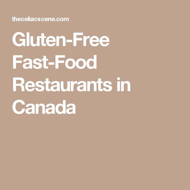 Gluten-Free Fast-Food Restaurants in Canada