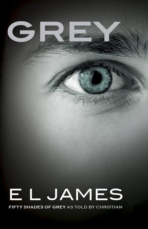 E. L. James anuncia livro com versão Christian Grey para romance de Cinquenta Tons de Cinza #50ShadesOfGrey