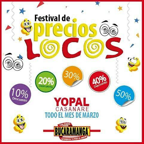 ¡Festival de Precios Locos en YOPAL! Todo el mes de Marzo en mercancía seleccionada. ¡Te esperamos!  www.calzadobucaramanga.com