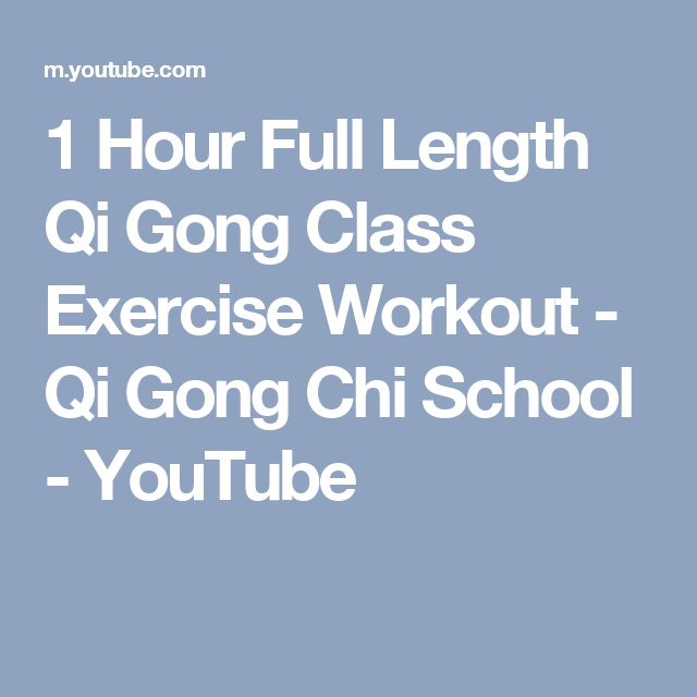 1 Hour Full Length Qi Gong Class Exercise Workout - Qi Gong Chi School - YouTube