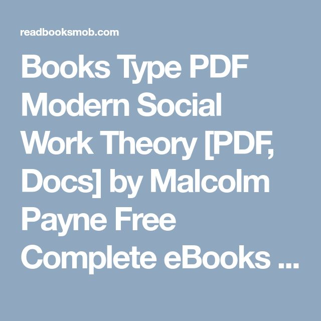 48 best my books images on pinterest books type pdf modern social work theory pdf docs by malcolm payne free fandeluxe Choice Image