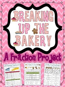 Breaking Up the Bakery: A Fraction Project, Center, or Assessment for UPPER GRADES.  Engage your students with a real world fraction project! Includes 13 Pages of fraction practice aligned to common core standards.   Skills Covered Include: Identifying, Drawing, and Writing Fractions, Equivalent Fractions, Mixed Numbers, Reducing Fractions to Simplest Form, Adding, Subtracting, Multiplying, and Dividing Fractions and Mixed Numbers and MUCH more! $