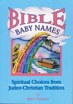 Nearly 1,000 boys' and girls' names, both traditional and creative, from the Hebrew Bible and the Christian Bible, each with a:      Translation from the original language     Citation of where the name appears in the Bible     Description of its meaning