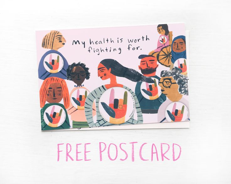 My healthcare is worth fighting for - free postcard download — Penelope Dullaghan