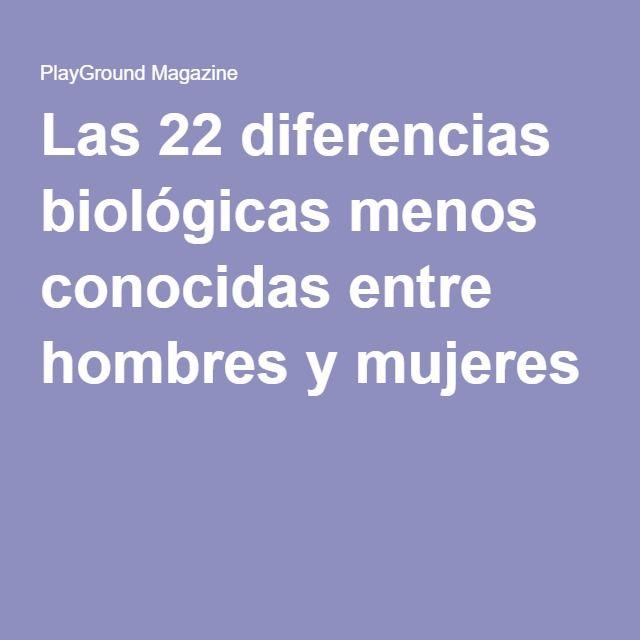 Las 22 diferencias biológicas menos conocidas entre hombres y mujeres