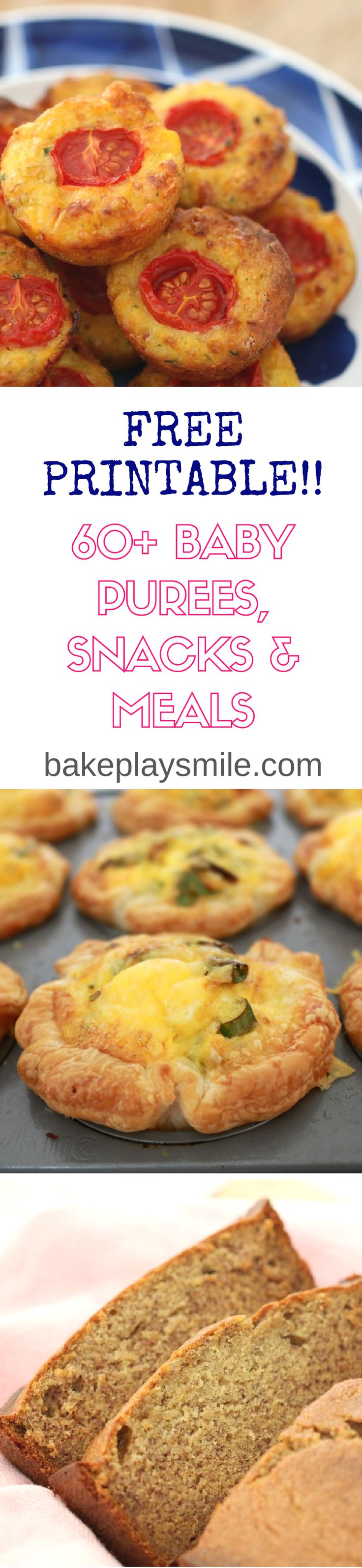 60+ baby purees, snacks & meals... FREE PRINTABLE!!   A free printable with over 60 delicious baby purees, snacks & meals! Perfect for a new mumma or anyone in need of some baby food inspiration!  http://bakeplaysmile.com/baby-purees-snacks-meals/