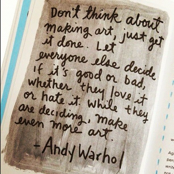 "31 Likes, 3 Comments - Megan Van Groll (@meganvangroll) on Instagram: ""Must remember this. #AndyWarhol #quote #art #creativity #artist"""