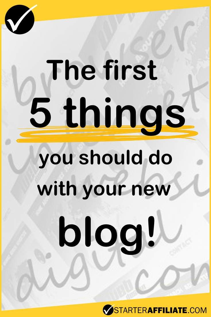 No matter what plans you have for your blog, there are a couple of 'must do' steps.