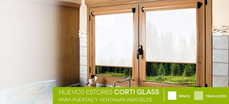 Estores enrollables corti glass un producto ideal para - Estores persianas ...