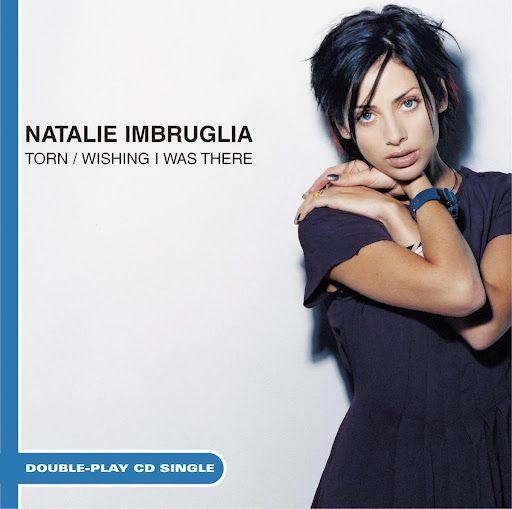 Natalie Imbruglia - Torn - YouTube