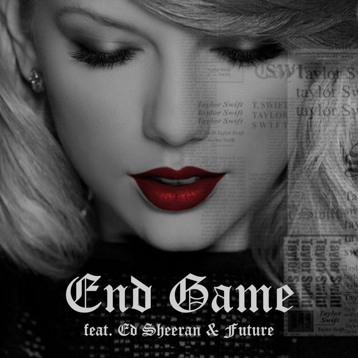 End Game - Taylor Swift (feat. Ed Sheeran & Future)