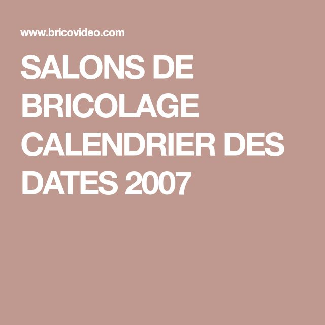 Salons De Bricolage Calendrier Des Dates 2007 Ciment Prompt Mortier Ciment Dosage Ciment