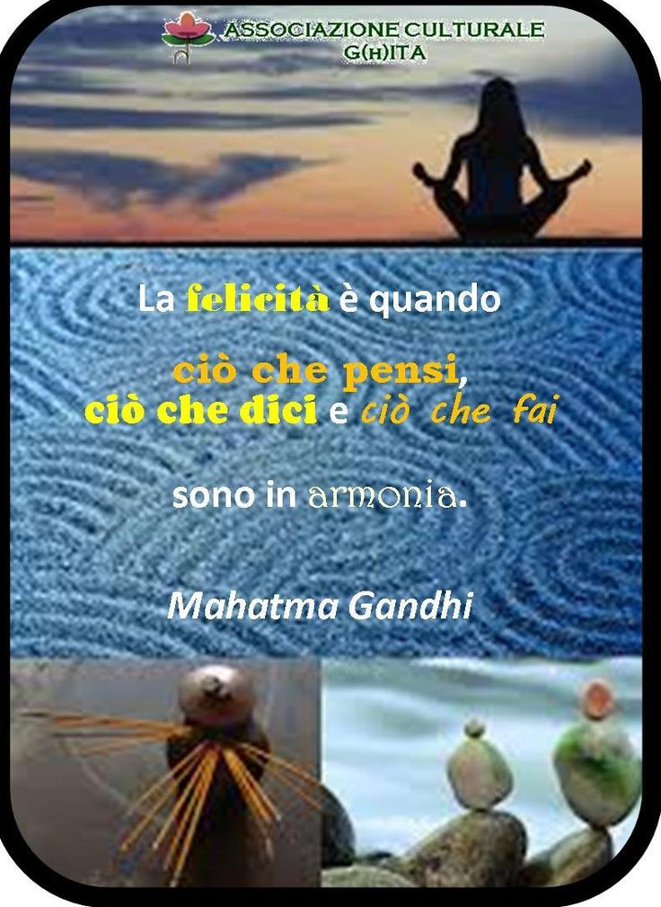 Felicità, armonia, vita . Gandhi
