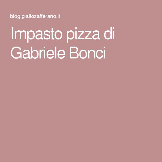 Impasto pizza di Gabriele Bonci