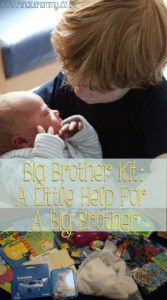 Big Brother Kit. Helping Older Siblings adjust to the new baby and get involved.