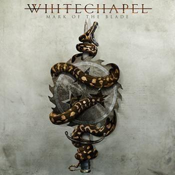 """L'album dei #Whitechapel intitolato """"Mark of the blade"""" in formato digipak."""