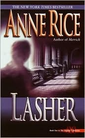 Lasher, by Anne Rice