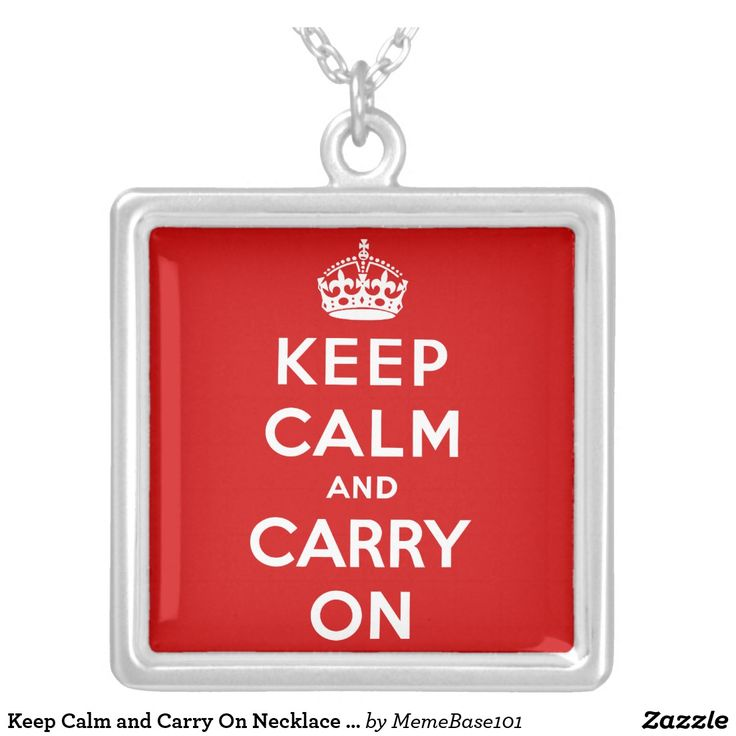 Keep Calm and Carry On Necklace Pendant