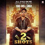 All Eyez On Me by Mika Singh
