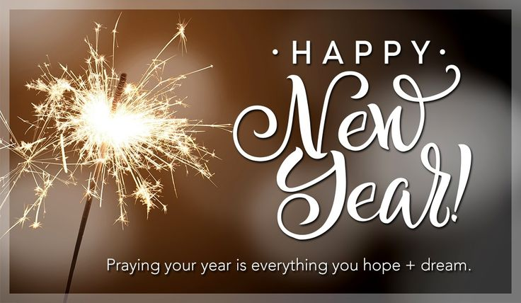 Praying your year is everything you hope and dream