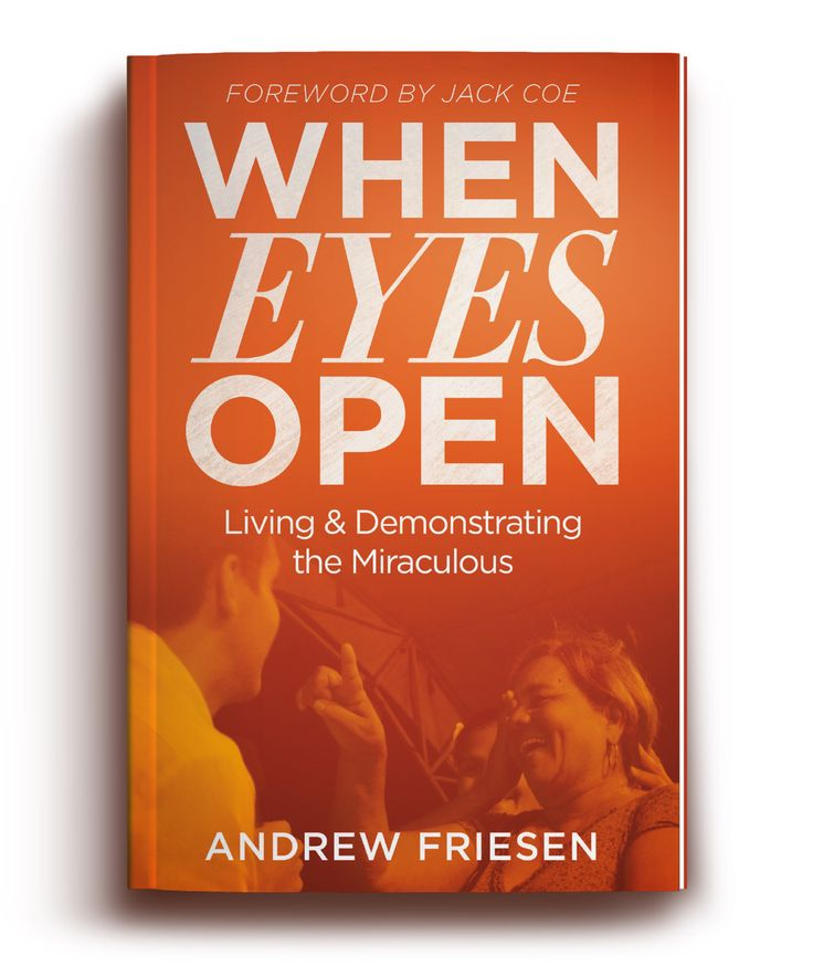 "Andrew Friesen  Author of ""When Eyes Open"", a book Jack Coe said ""I KNOW YOUR LIFE will be enriched as you journey through"" http://www.amazon.com/dp/B00OYZ3W0C"