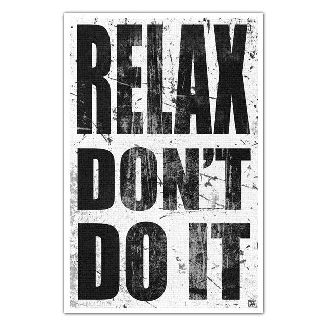 80s Music Lyric Art Print - Relax Dont Do It----11 X 17. $30.00, via Etsy.