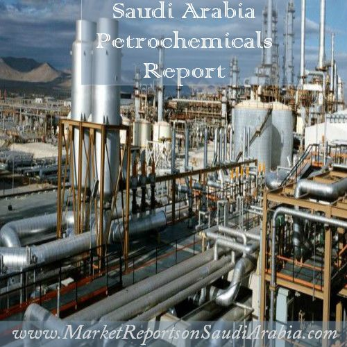#SaudiArabia #Petrochemicals Report