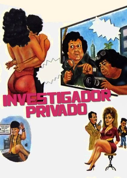 Investigador privado... muy privado - This gumshoe makes it their business to be involved in everyone else's, but the story changes once the mafia becomes involved.