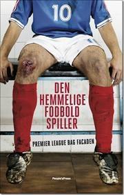 Den hemmelige fodboldspiller af Anonym, ISBN 9788771373745