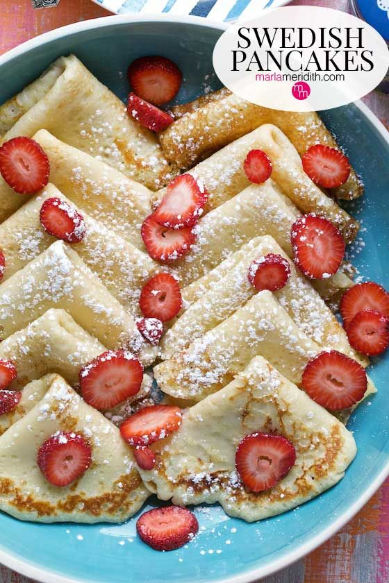 Swedish Pancakes: My kids & I are obsessed with these Swedish Pancakes. What makes them different from regular pancakes? They are thinner like crepes and are super buttery. Serve simply with powdered sugar and some fresh fruit.