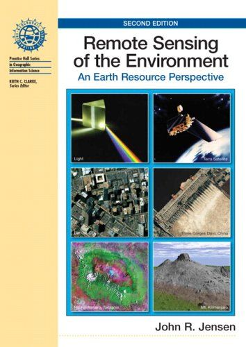 Bestseller Books Online Remote Sensing of the Environment: An Earth Resource Perspective (2nd Edition) John R Jensen $115.96