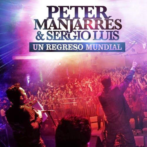 @PeterManjarres y @SergioLuisR , Un Regreso Mundial - http://wp.me/p2sUeV-46K  - #Noticias #Vallenato !
