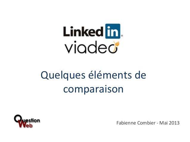Linkedin ou Viadeo ? Quelques éléments de comparaison pour vous aider à faire votre choix entre ces deux réseaux professionnels.