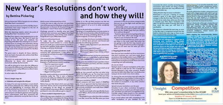 """""""New Year's resolutions don't work and how they will!"""" - Top tips on how you can turn your New Year's resolutions into goals that become reality - pages 32, 33 + 35 http://www.joomag.com/magazine/insight-coaching-mentoring/M0676677001449310150"""