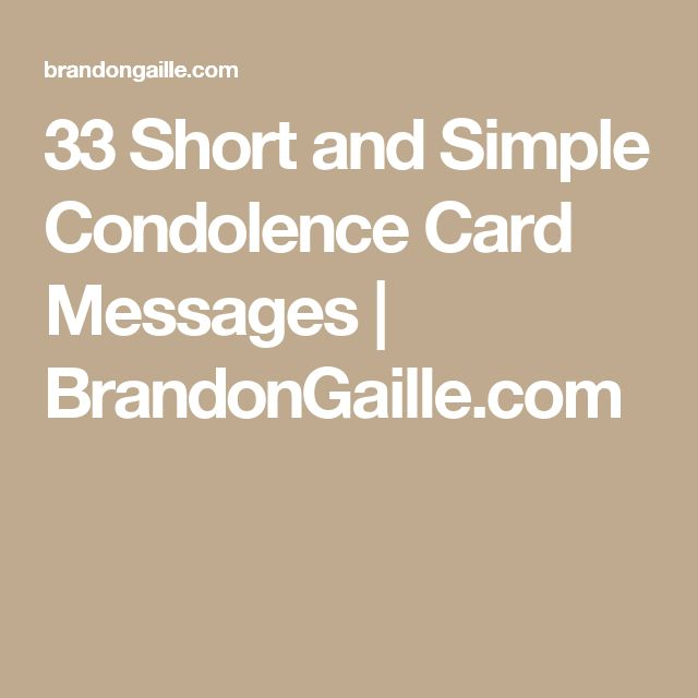 33 Short and Simple Condolence Card Messages | BrandonGaille.com