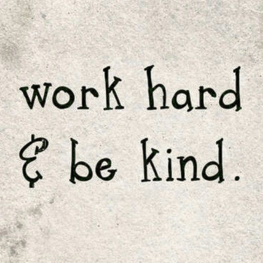Work hard & be kind. | My classroom | Pinterest