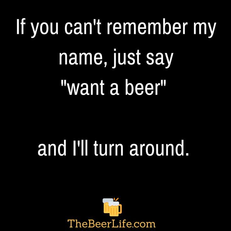 Pin By Thirsty Swagman Worldwide Fe On Beer Humor In 2020 Funny Drinking Quotes Alcohol Quotes Funny Beer Quotes