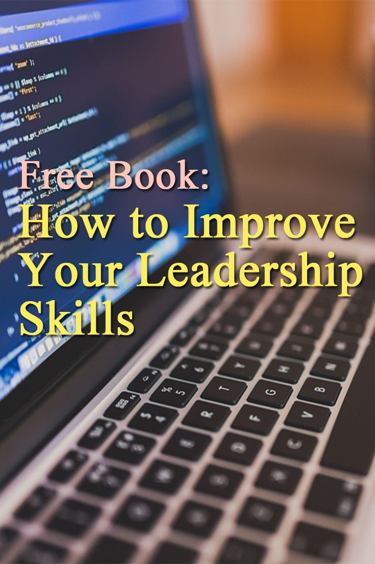 17 best images about leadership quotes and skills how to improve your leadership and management skills