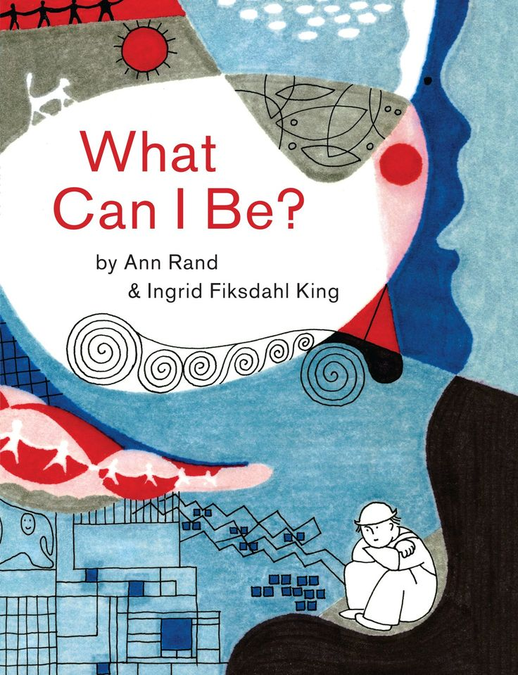 What Can I be by Ann Rand & Ingrid Fiksdahl King: A Lovely Vintage Children's Concept Book About How the Imagination Works, Newly Discovered and Illustrated | brainpickings #Books #Kids #Imagination