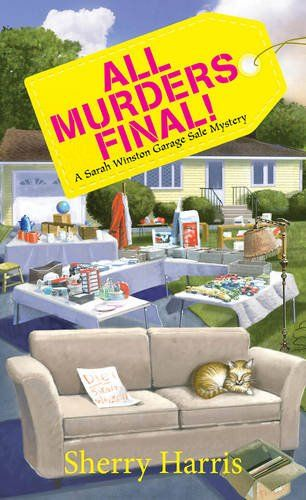 Any Good Book: All Murders Final! (A Sarah W. Garage Sale Mystery)