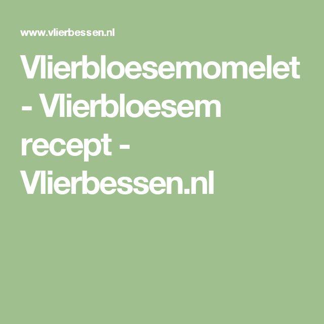 Vlierbloesemomelet - Vlierbloesem recept - Vlierbessen.nl