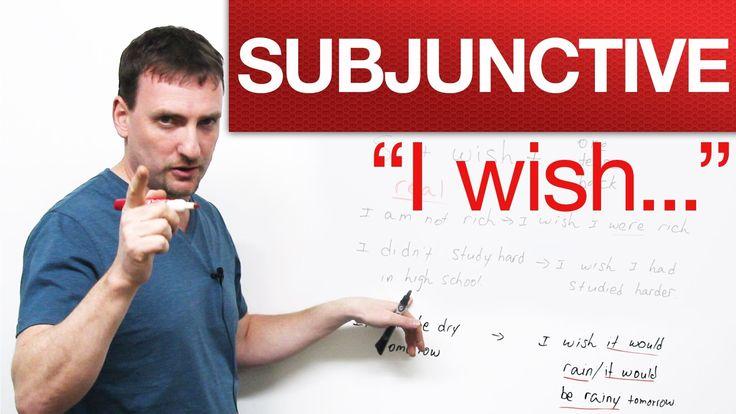 """English Grammar - """"I wish..."""" - Subjunctive"""
