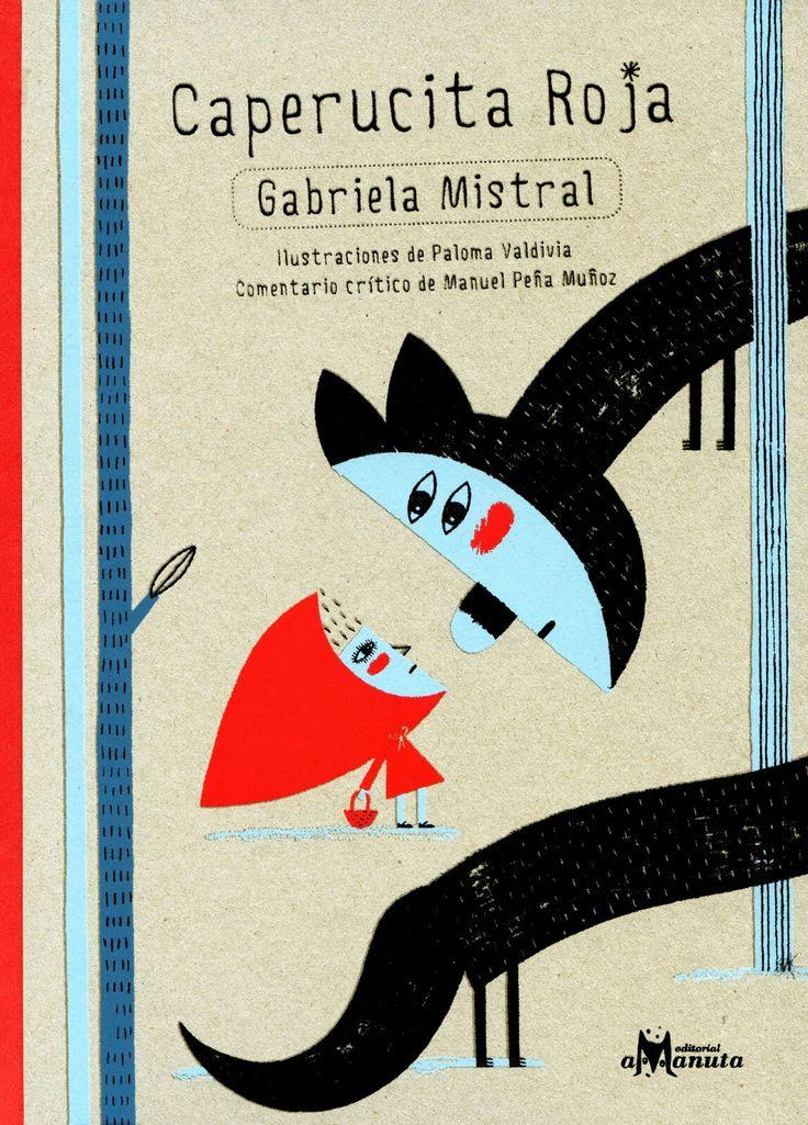 Caperucita Roja - Gabriel Mistral