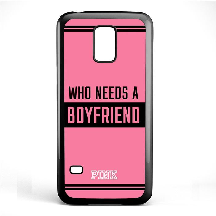 Pink Who Needs A Boyfried Phonecase Cover Case For Samsung Galaxy S3 Mini Galaxy S4 Mini Galaxy S5 Mini